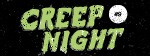 Creep Night #9